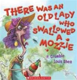 Buy There Was An Old Lady Who Swallowed A Mozzie Book by P. Crumble ...