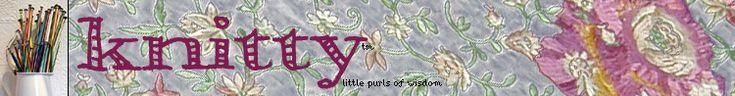 Knitty: little purls of wisdom