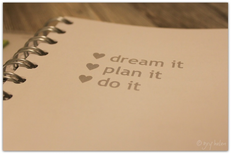 Planning is the key.  The first page in my personal planner.   http://new-morninglight.blogspot.no