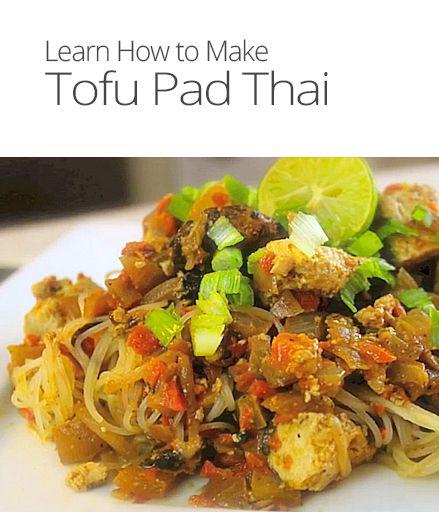 How to Make Tofu Pad Thai | Our Fave Recipes...Yum! | Pinterest