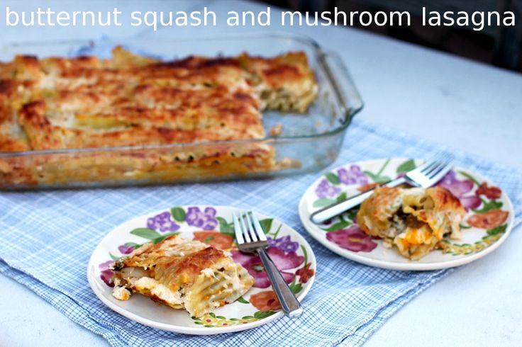 butternut squash and mushroom lasagna... love lasagna!
