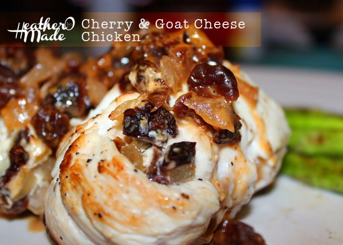 cherry & goat cheese stuffed chicken. #recipe #chicken. heatheromade