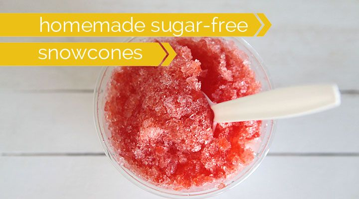 how to make easy sugar free snow cones at home