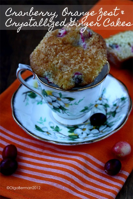 Cranberry, Orange Zest & Crystallized Ginger Cakes inspired by the ...