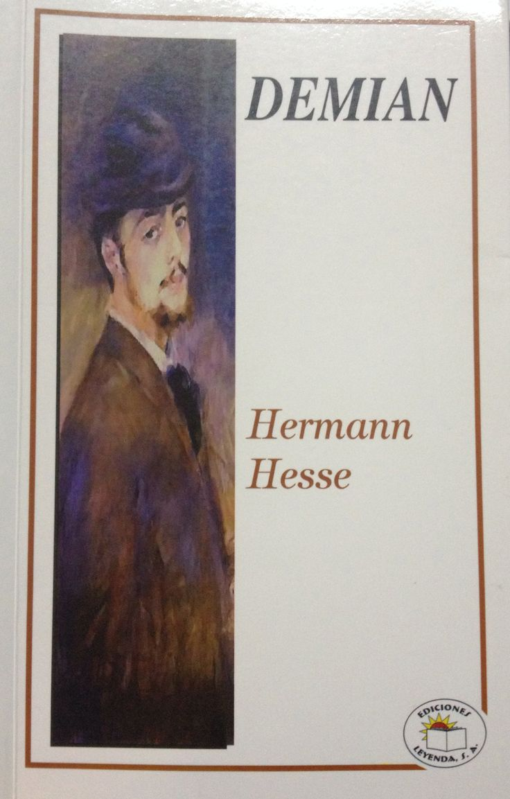 hermann hesse demian essay Demonstrate how demian's function as a christ figure can be reconciled to his being a spokesman for nietzsche's ideas 2 discuss whether or not demian and frau eva are real characters or whether they exist only in sinclair's mind.