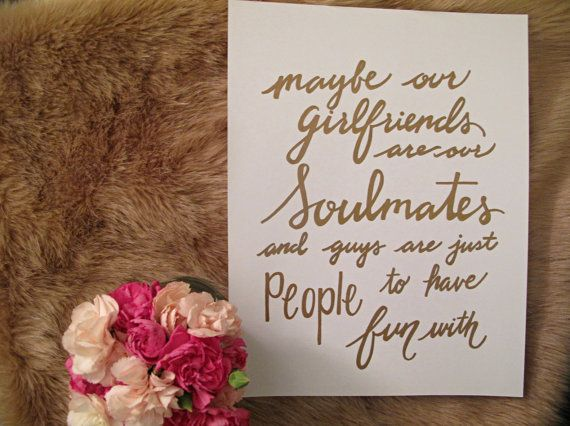 "Best Friend Quote ""Soulmates"" - SEX and the CITY, Carrie, Calligraphy ..."