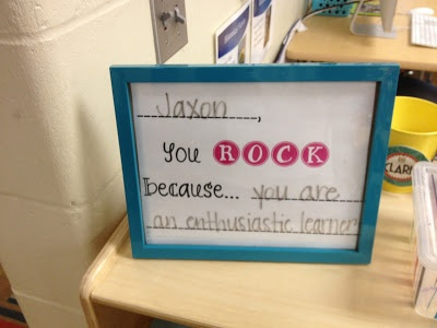 Frame with glass... dry erase each time you switch the student and compliment.  I love this idea!  Each kid gets a day to be complimented...way to make them feel special!