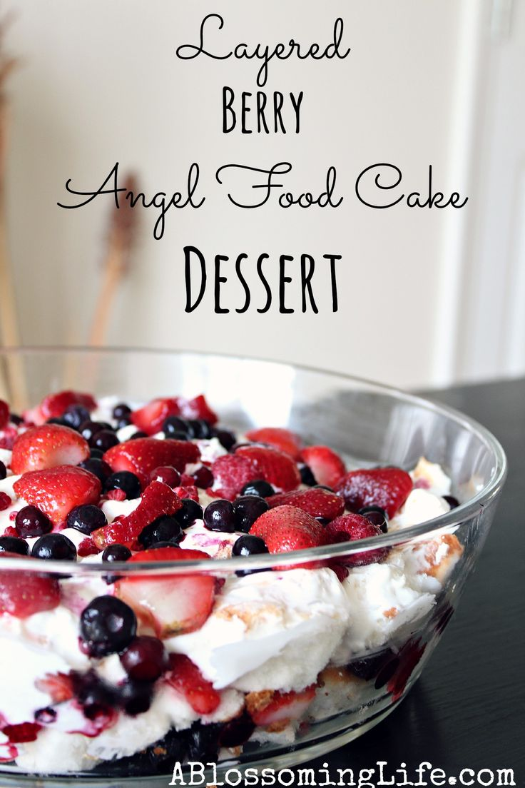last minute 4th of July dessert! Layered Berry Angel Food Cake Dessert