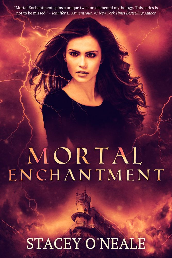 Mortal Enchantment (Mortal Enchantment #1) by Stacey O'Neale