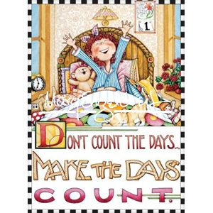 Everyday Magnet: Don't Count the Days