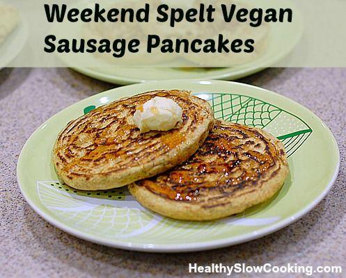 Spelt Sausage pancakes by Kathy Hester   Vegetarien et autres légumes ...
