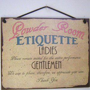 Ladies Room Ettiqute Signs | just b.CAUSE