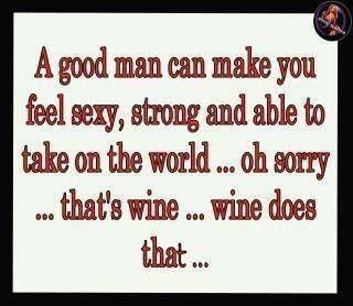 Wine does that...