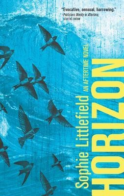 New #CoverReveal Horizon (Aftertime #3) by Sophie Littlefield. Expected publication: May 28th 2013 by Harlequin Luna (first published January 24th 2012)