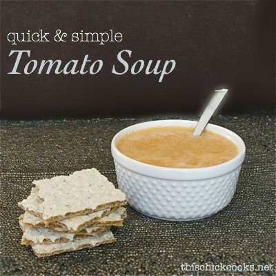 SCD Tomato Soup (*Use fresh tomatoes, almond milk & serve w/ SCD legal ...