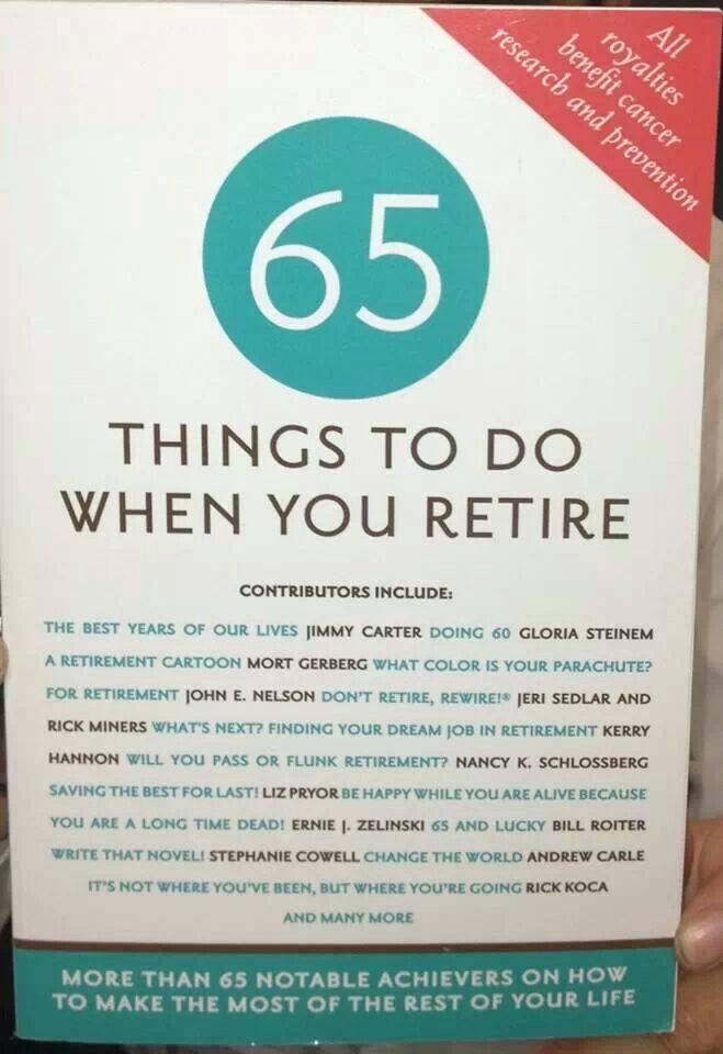 Retirement   Quotes that I love   Pinterest