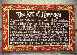 The Art of Marriage - I got this canvas as a wedding gift and just love it...good words to live by!