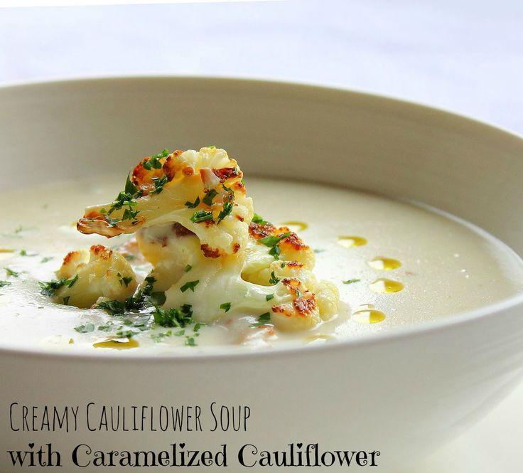 Creamy Cauliflower Soup with Caramelized Cauliflower. #soup #healthy