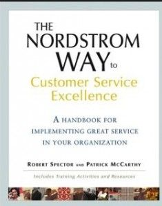 The Nordstrom Way to Customer Service Excellence by Robert Spector is ...