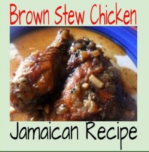 Carribbean Brown Stew Chicken; looking forward to trying this!