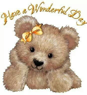 Have a wonderful day Have A Wonderful Day My Love