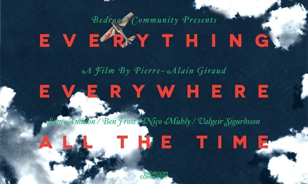 TRAILER FOR EVERYTHING EVERYWHERE ALL THE TIME DIRECTED BY PIERRE-ALAINE GIRAUD