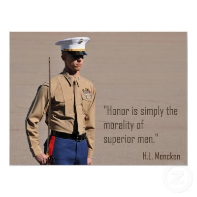 """Honor is simply the morality of superior men."""