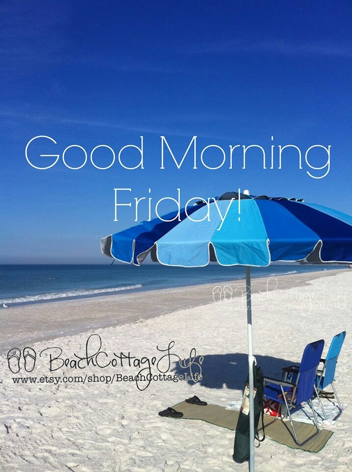 Good Morning Quotes On Friday : Good morning friday