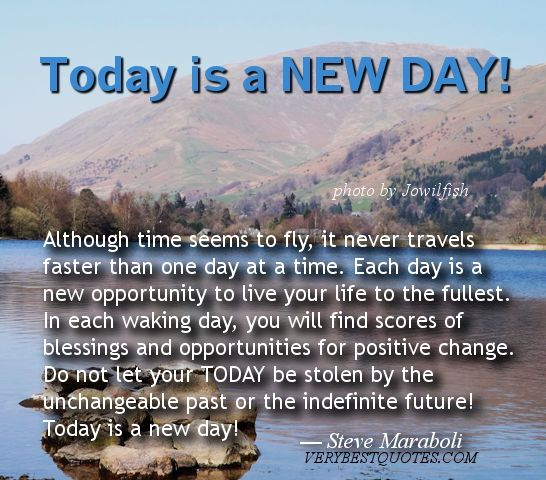 today is a new day inspirational quotes pinterest