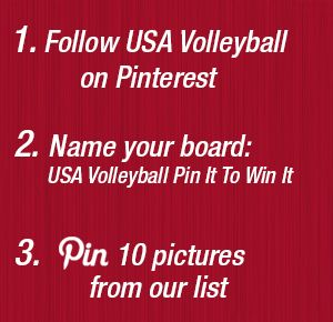 Compete in our Pin It to Win It contest April 1 through April 30. Learn more at usavolleyball.org