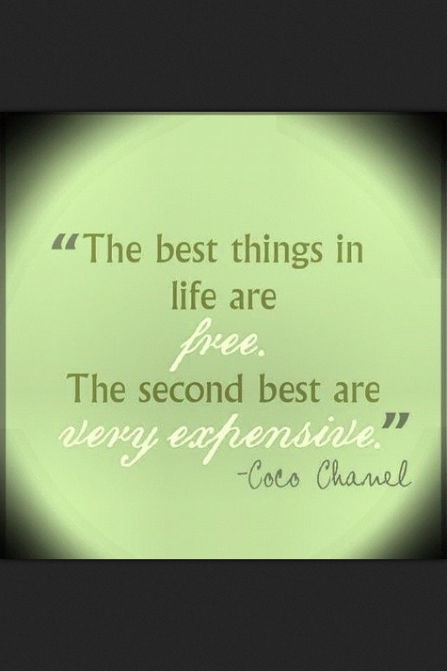 Quote on Best things in Life!