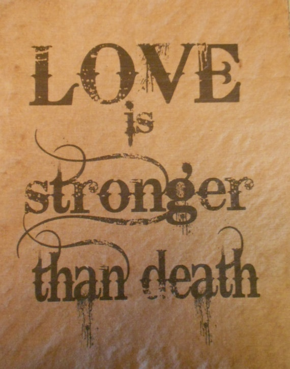 essay love stronger than death Essay on love is stronger than death feat 3 października 2018 przez  xkcd a thousand splendid suns character essay for nhs aiish library dissertations for sale everything is fair in love and war essay.