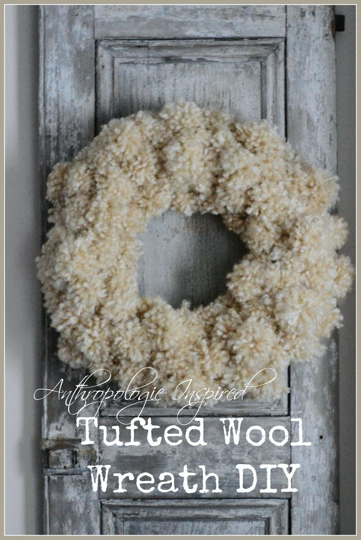 Anthropologie Inspired Tufted Wool Wreath. So easy to make. Original $129.00... Homemade $9.00!