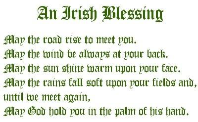 Irish Blessing - Happy St. Patrick's Day everyone! <3