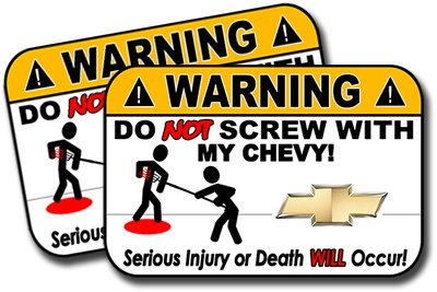 Chevy Funny Warning Sign Sticker | Chevy Trucks