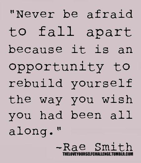 Rebuild yourself!