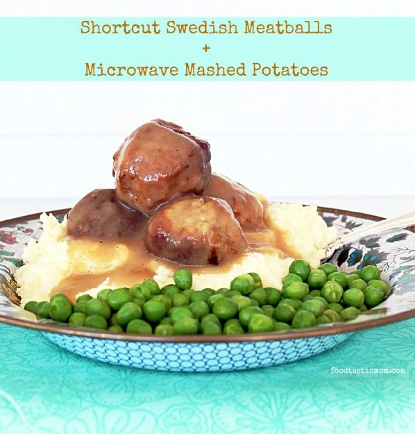 Shortcut Swedish Meatballs with Microwave Mashed Potatoes (uses frozen ...