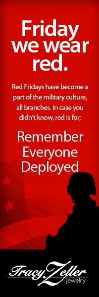 Fridays we've started wearing RED. Remember Everyone Deployed.