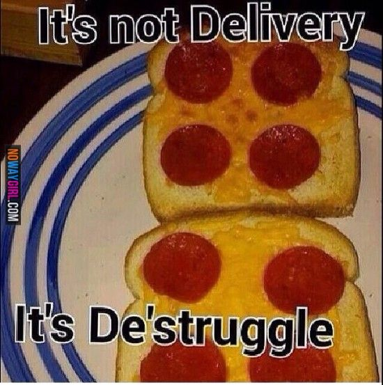Its Not Delivery Its DeStruggle