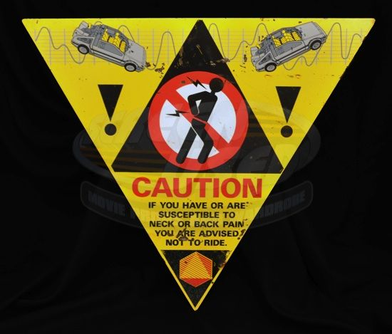 Back to the future the ride warning sign universal studio theme par