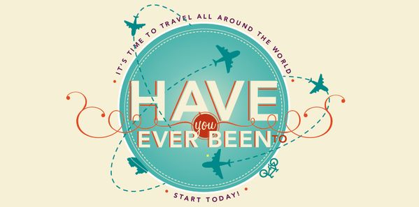 HAVE you EVER BEEN TO --- ✈ by Federica Bonfanti, via Behance