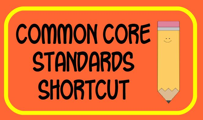 Shortcut for Common Core standards