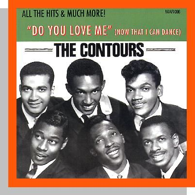 The Contours Do You Love Me Move Mr Man