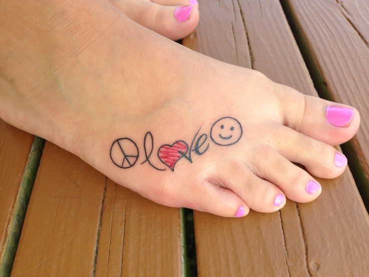 Peace love happiness on my foot tattoos piercings for Peace love happiness tattoo