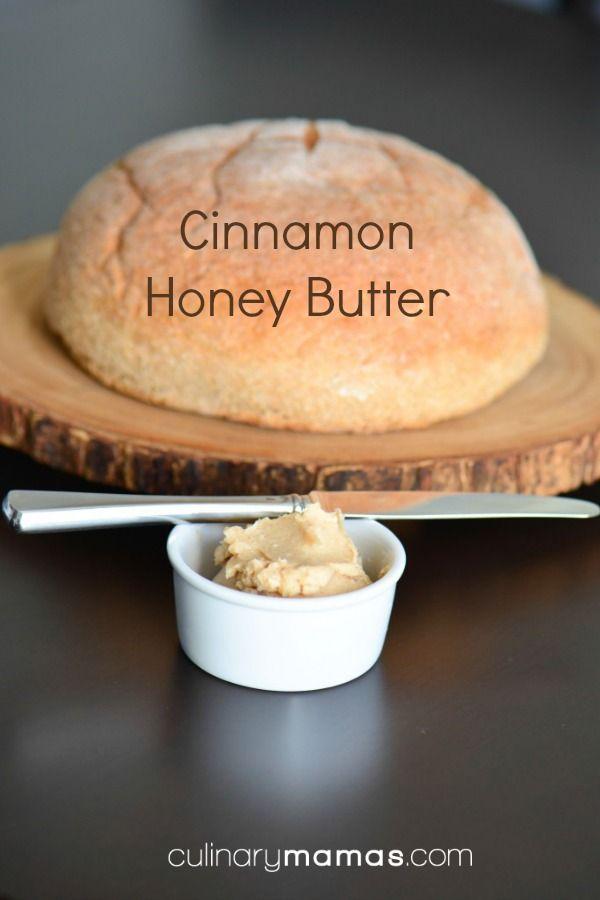 Cinnamon Honey Butter - great with fresh warm bread! culinarymamas.com