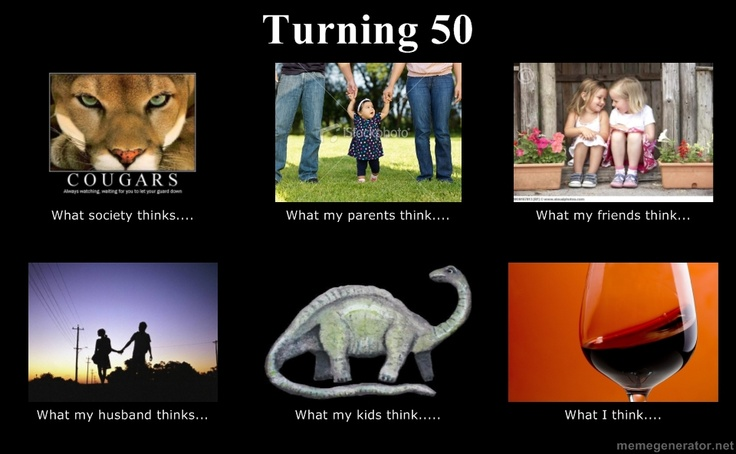 Funny Memes For Turning 50 : Turning quotes pinterest