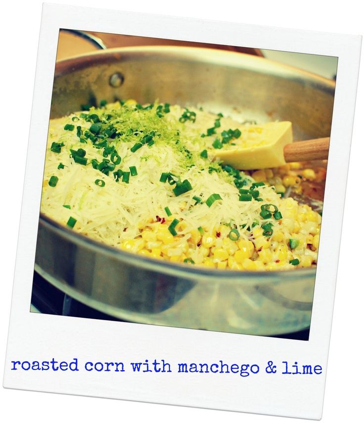 lbs good spoon: roasted corn with manchego and lime