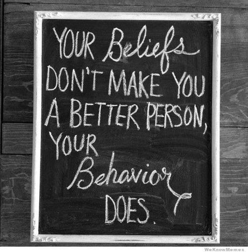 Belief verses behavior