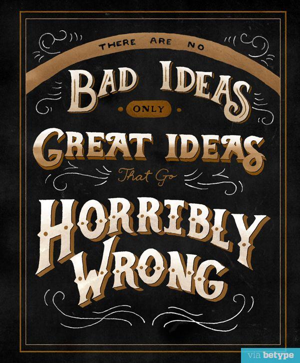 There Are No Bad Ideas by Micheelle Arguelles | La Beℓℓe ℳystère