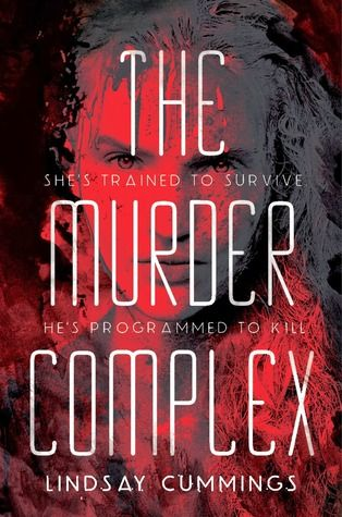 The Murder Complex (The Murder Complex, #1) by Lindsay Cummings